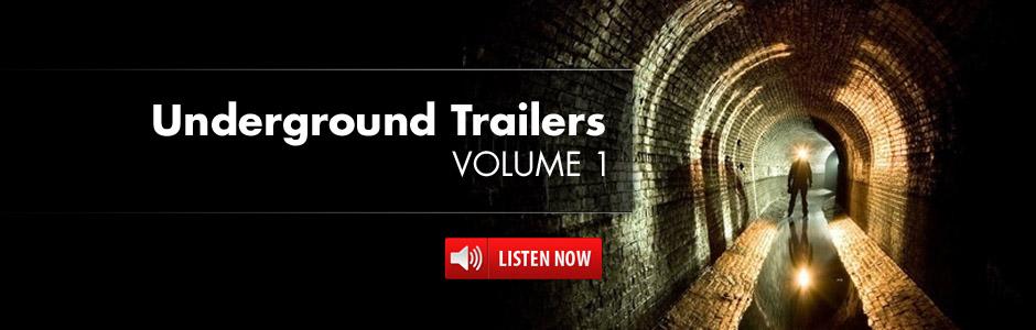 Underground Trailers